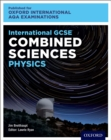 Oxford International AQA Examinations: International GCSE Combined Sciences Physics - eBook