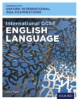 Oxford International AQA Examinations: International GCSE English Language - eBook