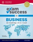 Exam Success in Business for Cambridge AS & A Level - Book