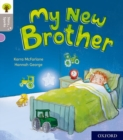 Oxford Reading Tree Story Sparks: Oxford Level 1: My New Brother - Book