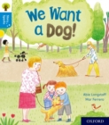 Oxford Reading Tree Story Sparks: Oxford Level 3: We Want a Dog! - Book