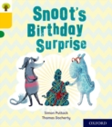 Oxford Reading Tree Story Sparks: Oxford Level 5: Snoot's Birthday Surprise - Book