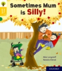Oxford Reading Tree Story Sparks: Oxford Level 5: Sometimes Mum is Silly - Book