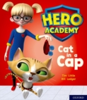 Hero Academy: Oxford Level 1+, Pink Book Band: Cat in a Cap - Book