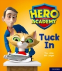 Hero Academy: Oxford Level 1+, Pink Book Band: Tuck In - Book