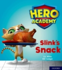 Hero Academy: Oxford Level 2, Red Book Band: Slink's Snack - Book