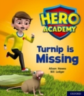 Hero Academy: Oxford Level 3, Yellow Book Band: Turnip is Missing - Book