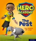 Hero Academy: Oxford Level 4, Light Blue Book Band: The Pest - Book