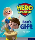 Hero Academy: Oxford Level 4, Light Blue Book Band: Ben's Gift - Book