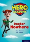 Hero Academy: Oxford Level 11, Lime Book Band: Doctor Nowhere - Book