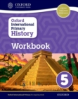 Oxford International Primary History: Workbook 5 - Book
