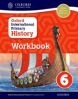 Oxford International Primary History: Workbook 6 - Book