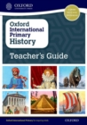 Oxford International Primary History: Teacher's Guide - Book