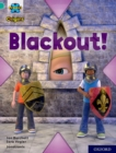 Project X Origins: Turquoise Book Band, Oxford Level 7: Blackout! - Book