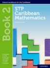 STP Caribbean Mathematics, Fourth Edition: Age 11-14: STP Caribbean Mathematics Student Book 2 - Book