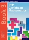 STP Caribbean Mathematics, Fourth Edition: Age 11-14: STP Caribbean Mathematics Student Book 3 - Book
