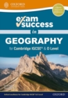 Exam Success in Geography for Cambridge IGCSE (R) & O Level - Book
