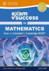 Exam Success in Mathematics for Cambridge IGCSE (R) (Core & Extended) - Book