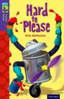 Oxford Reading Tree TreeTops Fiction: Level 11: Hard to Please - Book