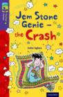 Oxford Reading Tree TreeTops Fiction: Level 11 More Pack B: Jem Stone Genie - the Crash - Book