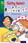 Oxford Reading Tree TreeTops Fiction: Level 12 More Pack A: Shelley Holmes Ace Detective - Book