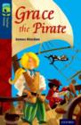 Oxford Reading Tree TreeTops Fiction: Level 14: Grace the Pirate - Book