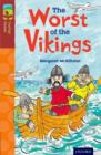 Oxford Reading Tree TreeTops Fiction: Level 15 More Pack A: The Worst of the Vikings - Book
