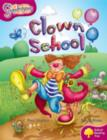 Oxford Reading Tree: Level 10: Snapdragons: Clown School - Book
