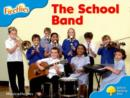 Oxford Reading Tree: Level 3: More Fireflies A: The School Band - Book