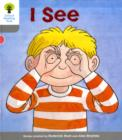 Oxford Reading Tree: Level 1: More First Words: I See - Book
