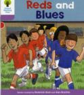 Oxford Reading Tree: Level 1+: First Sentences: Reds and Blues - Book