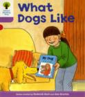 Oxford Reading Tree: Level 1+: More First Sentences A: What Dogs Like - Book