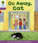 Oxford Reading Tree: Level 1+: More First Sentences A: Go Away Cat - Book