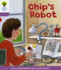 Oxford Reading Tree: Level 1+: More First Sentences B: Chip's Robot - Book