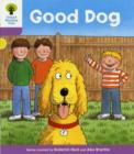 Oxford Reading Tree: Level 1+: More First Sentences C: Good Dog - Book