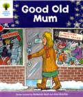 Oxford Reading Tree: Level 1+: Patterned Stories: Good Old Mum - Book