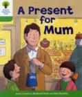 Oxford Reading Tree: Level 2: First Sentences: A Present for Mum - Book
