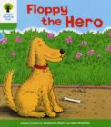 Oxford Reading Tree: Level 2: More Stories B: Floppy the Hero - Book
