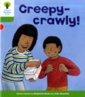 Oxford Reading Tree: Level 2: Patterned Stories: Creepy-crawly! - Book