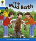 Oxford Reading Tree: Level 3: First Sentences: The Mud Bath - Book