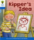 Oxford Reading Tree: Level 3: More Stories A: Kipper's Idea - Book