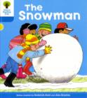 Oxford Reading Tree: Level 3: More Stories A: The Snowman - Book