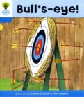 Oxford Reading Tree: Level 3: More Stories B: Bull's Eye! - Book