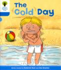 Oxford Reading Tree: Level 3: More Stories B: The Cold Day - Book
