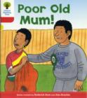 Oxford Reading Tree: Level 4: More Stories A: Poor Old Mum - Book