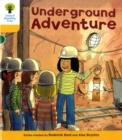 Oxford Reading Tree: Level 5: More Stories A: Underground Adventure - Book