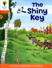Oxford Reading Tree: Level 6: More Stories A: The Shiny Key - Book