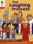 Oxford Reading Tree: Level 6: More Stories A: The Laughing Princess - Book