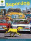 Oxford Reading Tree: Level 9: Stories: Superdog - Book