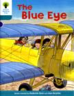 Oxford Reading Tree: Level 9: More Stories A: The Blue Eye - Book